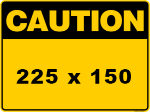 Caution Sign created by graphic design studio online at sign shop Brisbane Queensland Australia