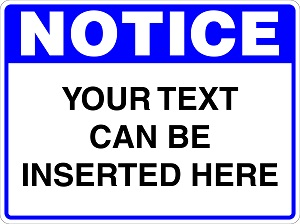 Notice Sign created by design studio online at sign shop Brisbane Queensland Australia