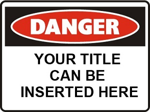 Danger Sign created by design studio online at sign shop Brisbane Queensland Australia